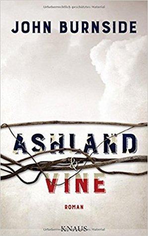 Ashland Vine By John Burnside