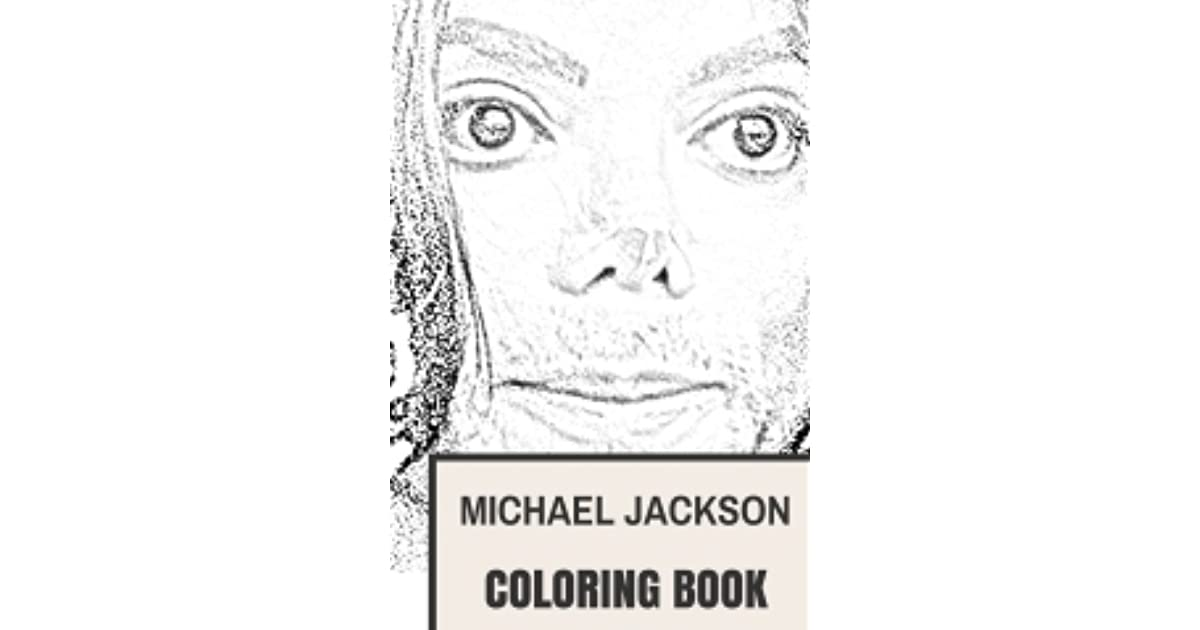 Michael Jackson Coloring Book King Of Pop And The Essence Of Classic Dance Music Tribute To The Best Musician Of All Time By Helen Jackson
