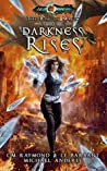 Darkness Rises (Kurtherian Gambit: The Rise of Magic #6)