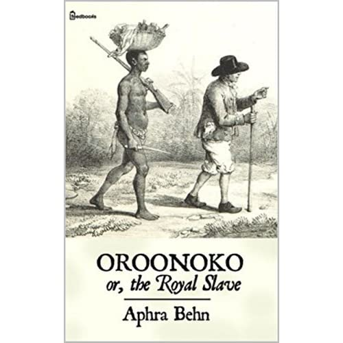 an analysis of oroonoko by aphra