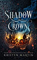 Shadow Crown (Shadow Crown #1)