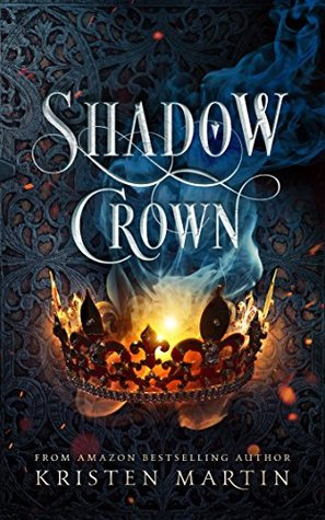 Shadow Crown by Kristen Martin