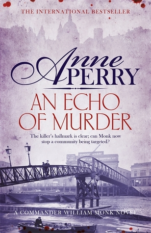 An Echo of Murder by Anne Perry