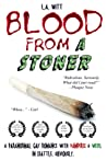Blood From a Stoner by L.A. Witt