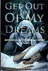 Get Out Of My Dreams (Joe the Magic Man Series Book 1)