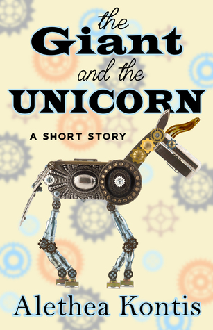 The Giant and the Unicorn: A Short Story