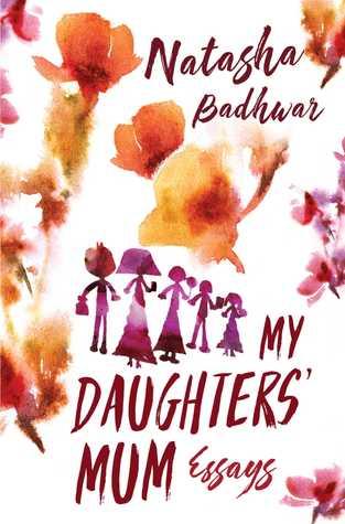 My Daughters' Mum Part 1 by Natasha Badhwar