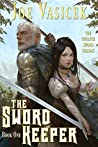 The Sword Keeper (The Twelfth Sword Trilogy Book 1)