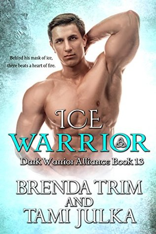 Ice Warrior (Dark Warrior Alliance, #13)