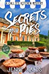 Secrets and Pies (Callie's Kitchen Mystery #3)
