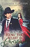 Hang Your Heart on Christmas (Brides of Evergreen, #1)