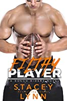 Filthy Player (Rough Riders, #2)