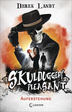 Auferstehung (Skulduggery Pleasant #10)