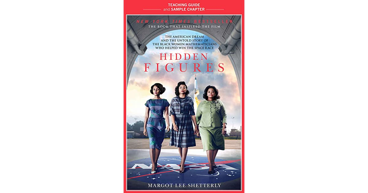 Hidden Figures Teaching Guide: Teaching Guide and Sample Chapter by