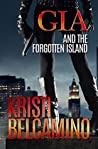 Gia and the Forgotten Island (Gia Santella #2)