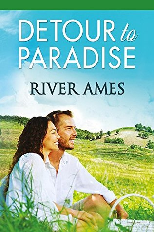 Detour To Paradise by River Ames