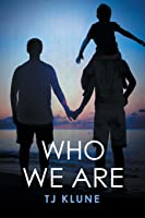 Who We Are (Bear, Otter, and the Kid, #2)