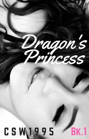Dragon's Princess (Twin Dragons, #1) by C  Swallow