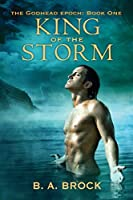 King of the Storm (The Godhead Epoch #1)