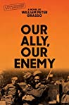 Our Ally, Our Enemy (Moon Brothers WWII Adventure, #3)