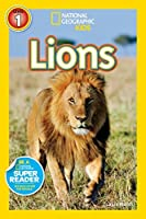 Lions (National Geographic Kids Readers)