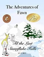 'Til the Last Snowflake Falls (The Adventures of Fawn #1)