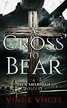 A Cross to Bear (Jack Sheridan Mystery #1)