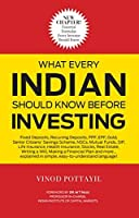 What Every Indian Should Know Before Investing: Edition 2017