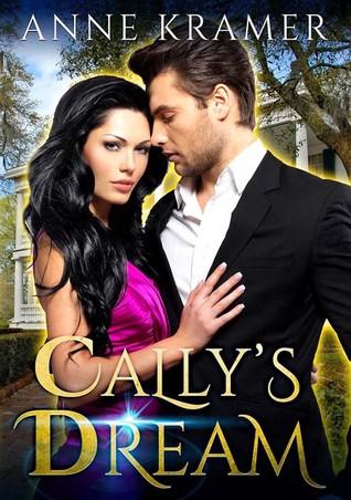 Cally's Dream Anne Kramer