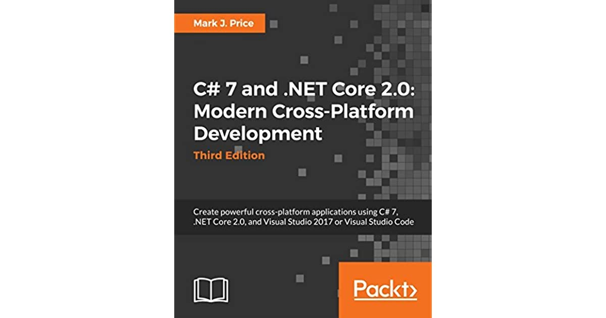 C# 7 1 and  NET Core 2 0 – Modern Cross-Platform Development - Third