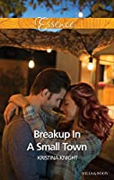 Breakup In A Small Town (A Slippery Rock Novel)