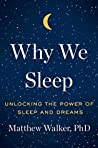 Book cover for Why We Sleep: Unlocking the Power of Sleep and Dreams