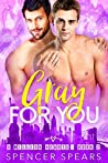 Gray For You (8 Million Hearts #2)