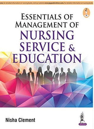 Essentials Of Management Of Nursing Service & Education