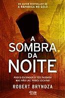 A Sombra da Noite (Detective Erika Foster, #2)