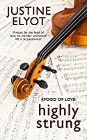 Highly Strung (Food of Love, #1)