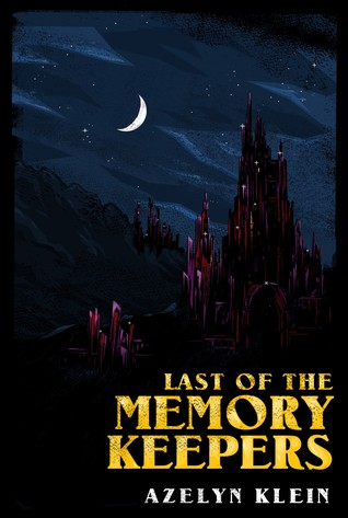 Last of the Memory Keepers (#1-6)