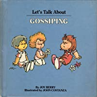 Let's Talk About Gossiping