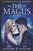 The Magus (A Chronicle of Rebirth)