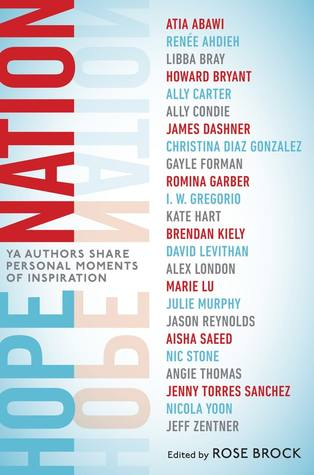 Hope Nation: YA Authors Share Personal Moments of Inspiration by Rose  Brock