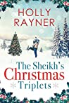 The Sheikh's Christmas Triplets (The Sheikh's Baby Surprise #7)