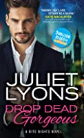 Drop Dead Gorgeous (Bite Nights, #2)