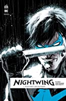 Nightwing Rebirth, Tome 1 : Plus fort que Batman