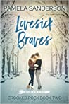 Lovesick Braves by Pamela Sanderson