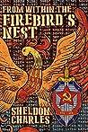 From Within the Firebird's Nest (An Evan Davis Tale)