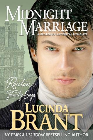 Midnight Marriage (Roxton Family Saga, #1) by Lucinda Brant
