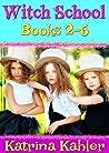 Witch School, Books 2-6