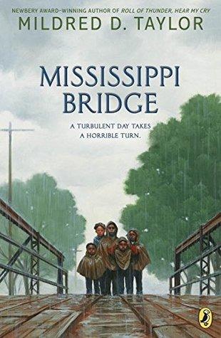 Mississippi Bridge (Logans #4 5) by Mildred D  Taylor