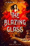 The Blazing Glass (Sons of the Sand #2)