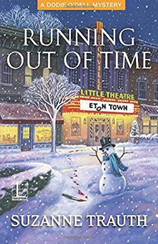 Running Out of Time (A Dodie O'Dell Mystery #3)